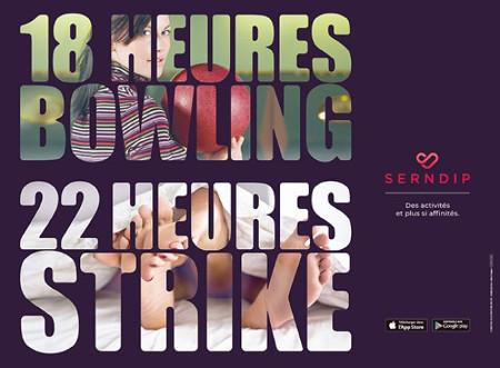 Serndip publicité : 18 heures bowling, 22 heures strike