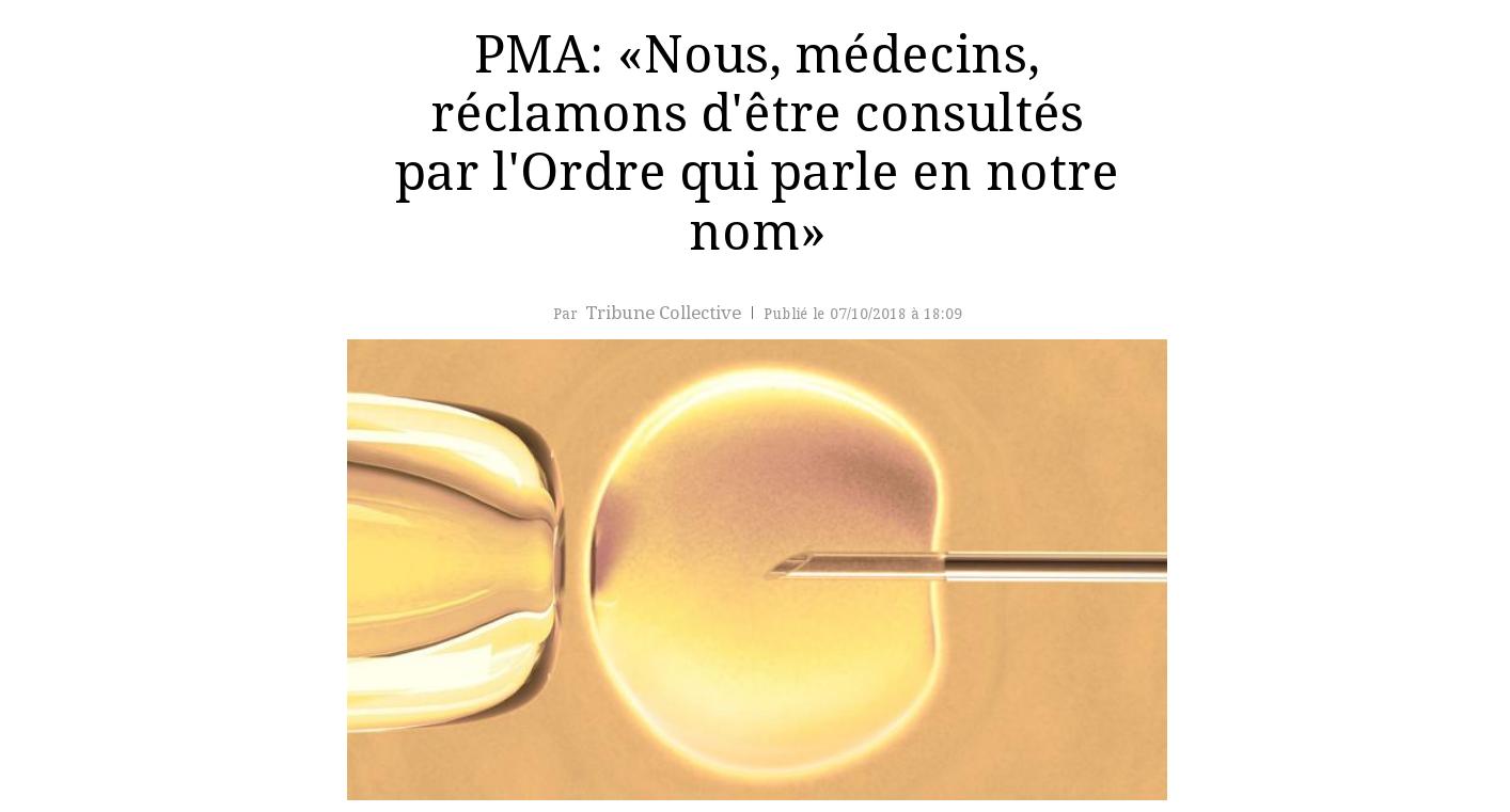 Tribune Figaro PMA Ordre des médecins