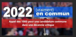 Read more about the article L'appel des 1000 pour une candidature commune écologique sociale et démocratique en 2022