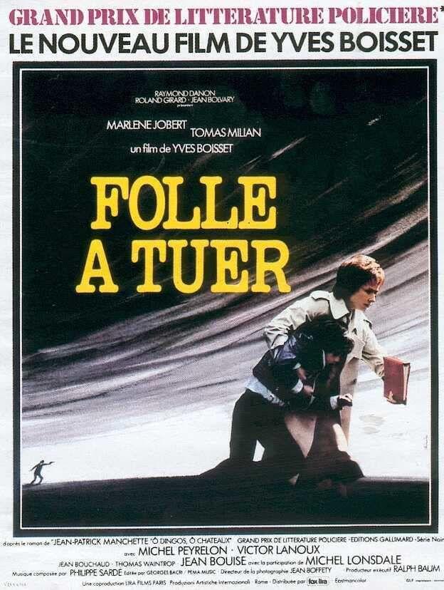 Read more about the article Folle à tuer (1975) et Le prix du danger (1983), de Yves Boisset