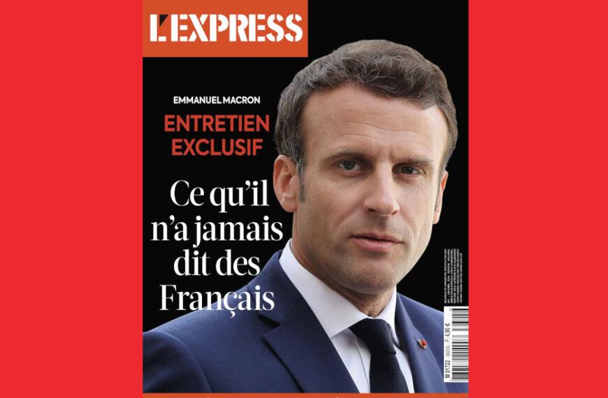 L'interview stratégique d'Emmanuel Macron dans l'Express