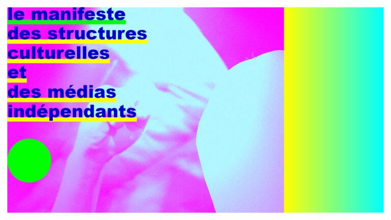Read more about the article Culture: un manifeste engagé de 1600 structures et médias indépendants face à la crise