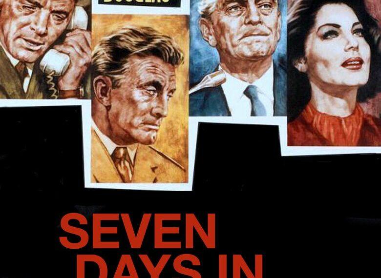 Sept jours en mai, de John Frankenheimer